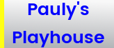 Pauly's Playhouse button