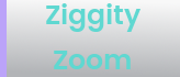 Ziggity Zoom button
